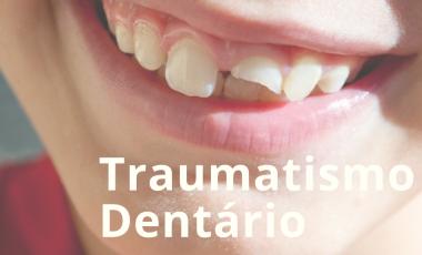 Traumatismo Dentário