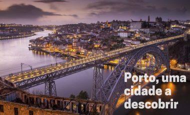 Porto, uma cidade a descobrir